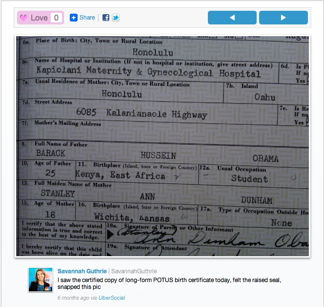 Image uploaded to social media website UberSocial which Savannah Guthrie claims is a photograph she took at the White House of a certified paper copy of President Obama's long-form Hawaii birth certificate (Image credit: WND)