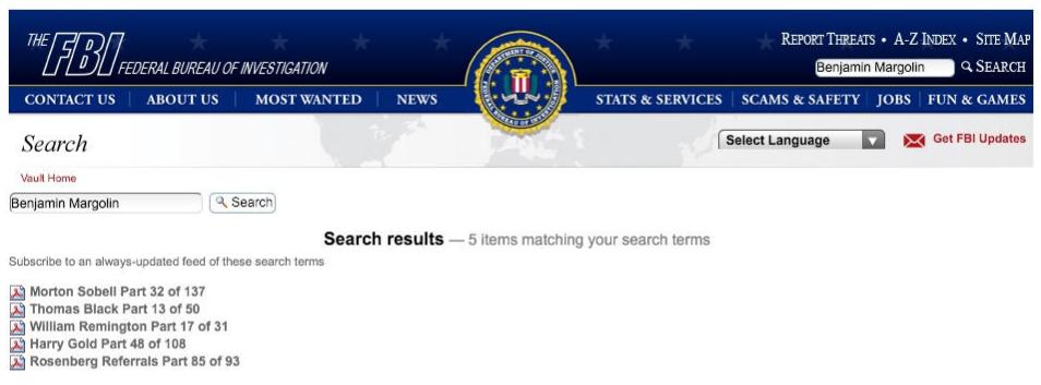 The FBI Vault instantly matched the name Benjamin Margolin with several major Soviet espionage FBI files. (Source: FBI)